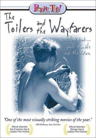 Gay Movie - The Toilers and the Wayfarers ('1996')